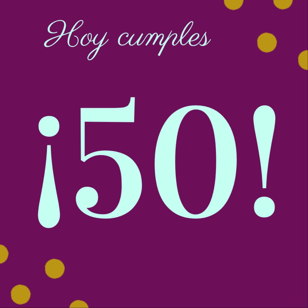 Frases para felicitar los 50 años