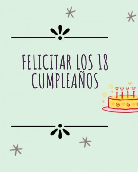 Felicitar los 18 cumpleaños