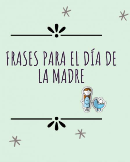 frases para el día de la madre