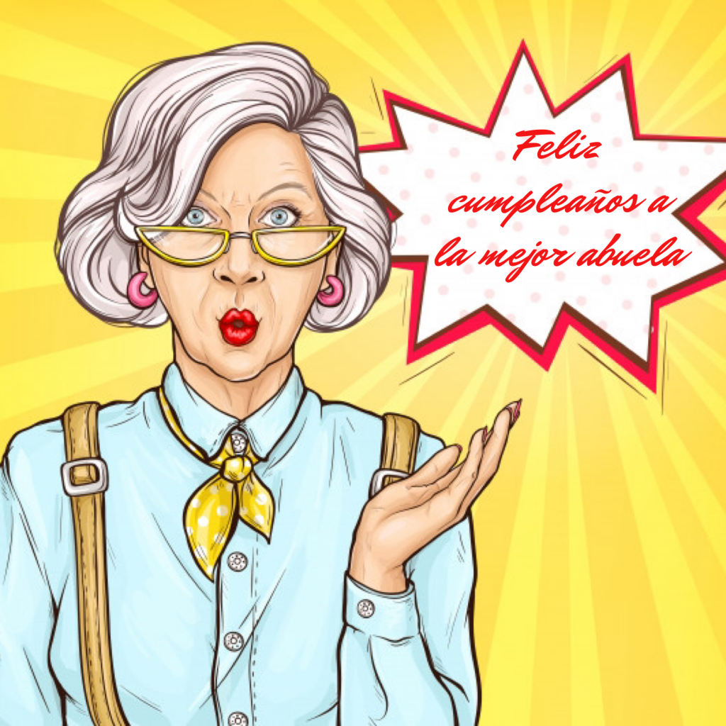 Frases de cumpleaños para felicitar a tu abuela