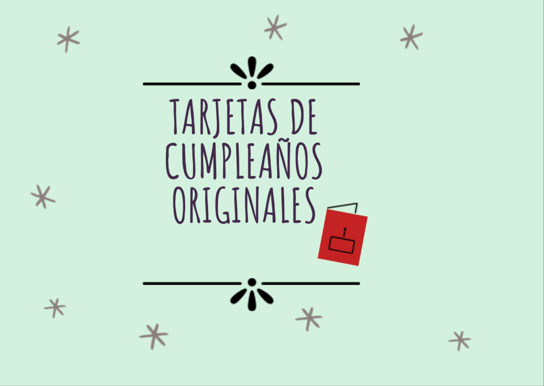 💌Tarjetas de cumpleaños originales