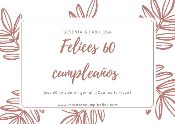 felicitar los 60 años